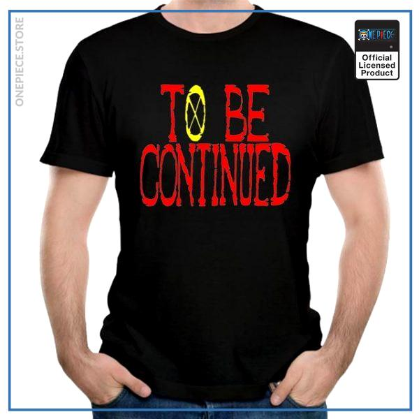 One Piece Shirt  To Be Continued OP1505 S Official One Piece Merch